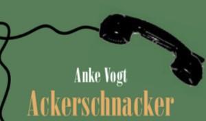 Lennestädterin Anke Vogt: 5 Sterne für den Ackerschnacker!