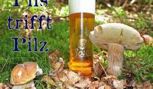 """Pils trifft Pilz"" 2015"