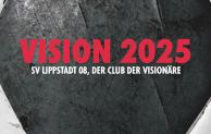 Vision 2025: Der SV Lippstadt 08 ebnet den Weg in eine aussichtsreiche Zukunft