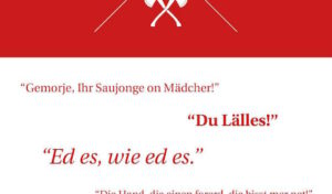 """Typische Siegerländer Sprüche, Weisheiten und Zitate in """"Sejerlänner Platt"""""""