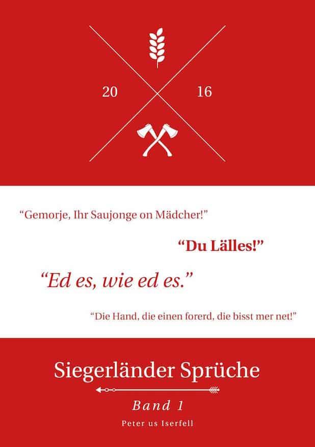 """Photo of Typische Siegerländer Sprüche, Weisheiten und Zitate in """"Sejerlänner Platt"""""""
