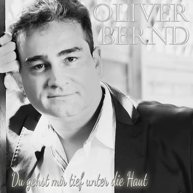 """Cover: """"Du gehst mir tief unter die Haut"""" (Quelle: Oliver Bernd)"""