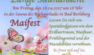 Einstimmung in den Wonnemonat Mai mit einer langen Saunanacht im Rothaarbad!