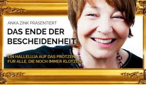 Sommerkabarett von Anka Zink – Das Ende der Bescheidenheit